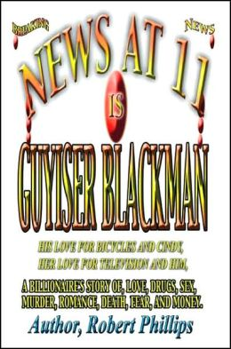 News at Eleven Is Guyiser Blackman
