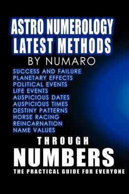 Astro Numerology: Latest Methods