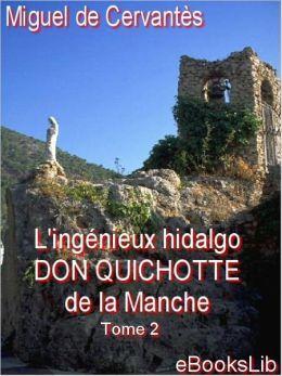 Don Quichotte de la Mancha, Tome II (Don Quixote)