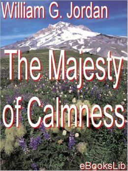 The Majesty of Calmness