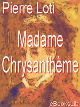 Madame Chrysanth?me: