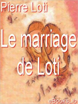 Le Marriage de Loti