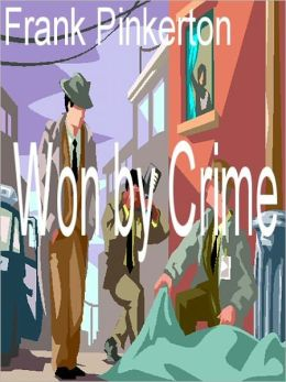 Won by Crime