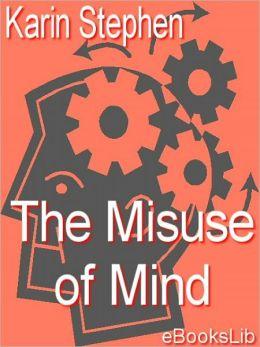 Misuse of Mind