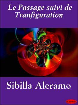Le Passage suivi de Tranfiguration