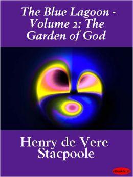 Blue Lagoon - Volume 2: The Garden of God