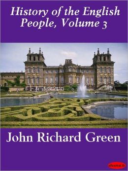 History of the English People, Volume 3