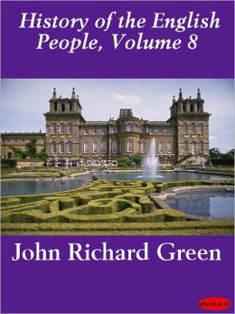 History of the English People, Volume 8