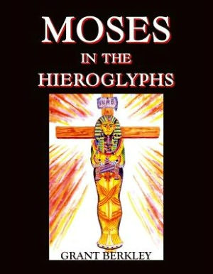 Moses In The Hieroglyphs