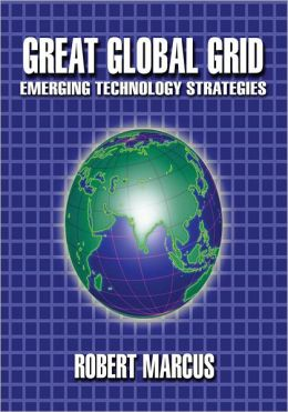 Great Global Grid: Emerging Technology Strategies