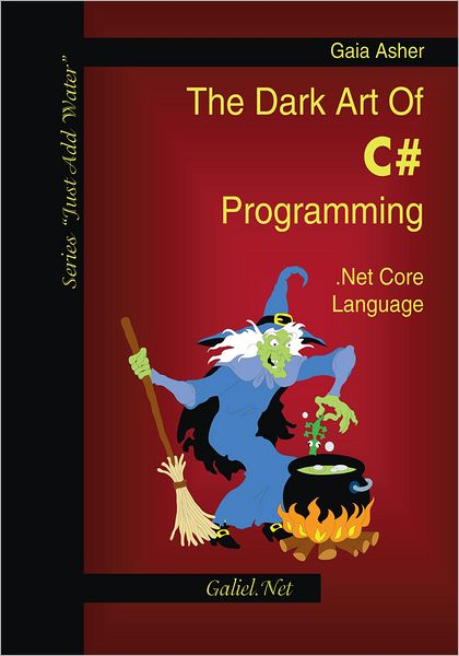 Mobi books download The Dark Art of C# Programming: .Net Core Language
