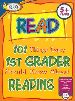 101 Things Every 1st Grader Should Know About Reading