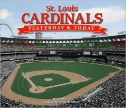 Yesterday and Today Baseball St. Louis Cardinals