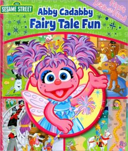 Abby Cadabby Fairy Tale Fun (First Look and Find Series)