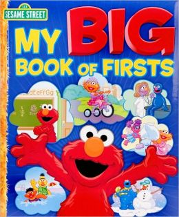 My Big Book of Firsts (Sesame Street Series)