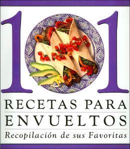 101 recetas para envueltos (Recopiacion de sus favoritas)