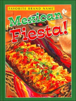 Mexican Fiesta (Favorite Brand Name Series)