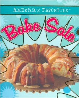 America's Favorites: Bake Sale