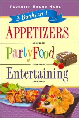 3 Books in 1: Appetizers/ Party Food/ Entertaining Cookbook