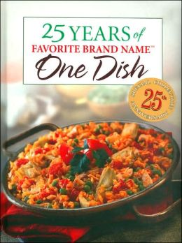 25 Years of Favorite Brand Name One Dish