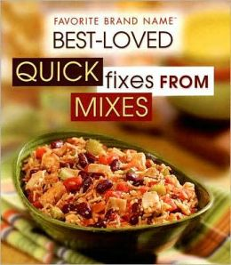 Best Loved Quick Fixes from Mixes