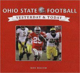 Ohio State Football: Yesterday & Today