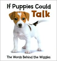If Puppies Could Talk: The Words Behind the Wiggles