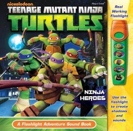 Teenage Mutant Ninja Turtles A Flashlight Adventure Sound Book