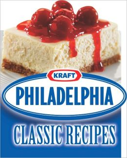 Kraft Philadelphia Classic Recipes