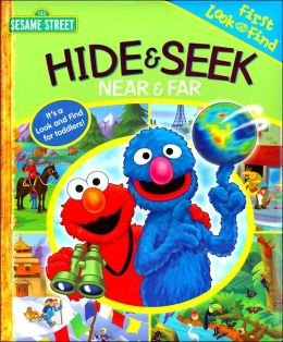 Sesame Street: Hide & Seek Near & Far My First Look & Find
