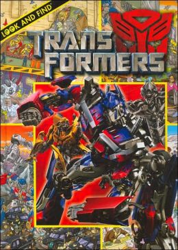 Transformers (Look and Find (Publications International)) Caleb Burroughs and Art Mawhinney