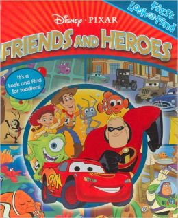 Disney Pixar Friends & Heroes: My First Look & Find