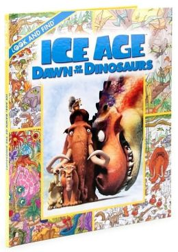 Ice Age: Dawn of the Dinosaurs (Look and Find Series)