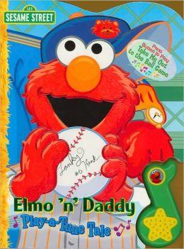 Elmo 'n' Daddy: Play-a-Tune Tale