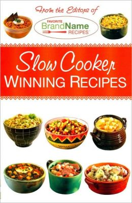 Slow Cooker Winning Recipes (Favorite Brand Name Recipes Series)