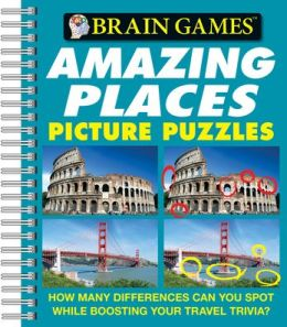 Brain Games Amazing Places Picture Puzzles
