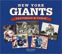 Yesterday & Today New York Giants