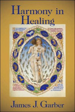 Harmony in Healing: The Theoretical Basis of Ancient and Medieval Medicine