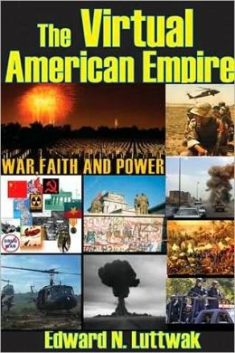 Virtual American Empire: War, Faith, and Power