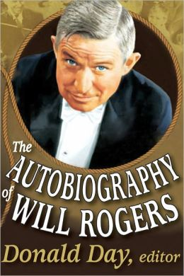 The Autobiography Of Will Rogers