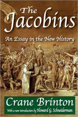 The Jacobins: An Essay in the New History