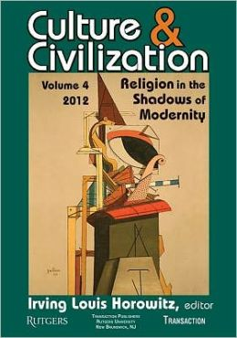 Culture and Civilization: Religion in the Shadows of Modernity (Vol. 4)