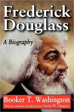 Frederick Douglass: A Biography