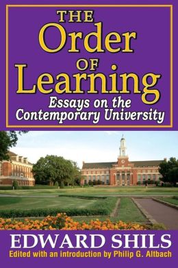 The Order of Learning: Essays on the Contemporary University