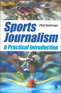 Sports Journalism: A Practical Introduction