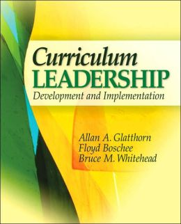 Curriculum Leadership: Development and Implementation
