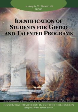 Identification of Students for Gifted and Talented Programs, Volume 2 (Essential Readings in Gifted Education)