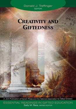 Creativity and Giftedness, Volume 10 (Essential Readings in Gifted Education)