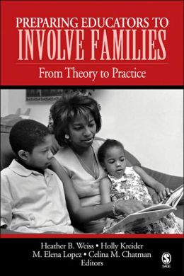 Preparing Educators to Involve Families: From Theory to Practice