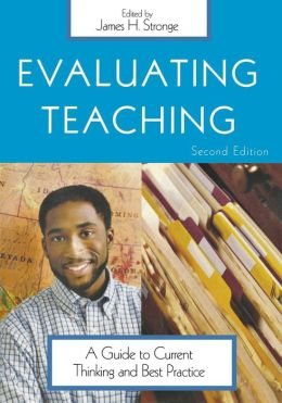 Evaluating Teaching: A Guide to Current Thinking and Best Practice